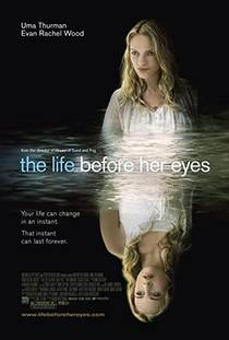 Picture of a movie: The Life Before Her Eyes