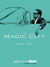 Picture of a TV show: Magic City