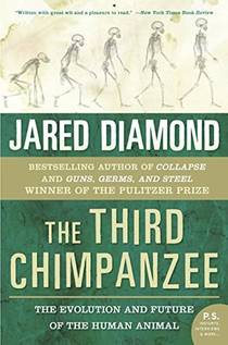 Picture of a book: The Third Chimpanzee: The Evolution And Future Of The Human Animal