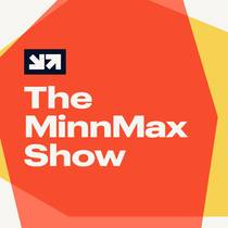 Picture of a podcast: The Minnmax Show