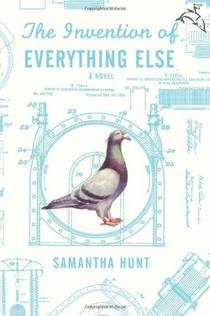 Picture of a book: The Invention Of Everything Else