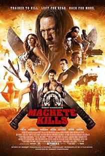 Picture of a movie: Machete Kills