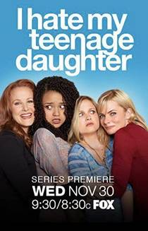 Picture of a TV show: I Hate My Teenage Daughter