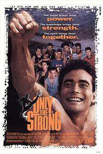 Picture of a movie: Only The Strong