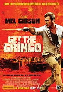 Picture of a movie: Get The Gringo