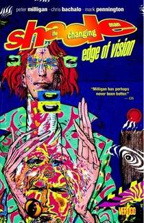 Picture of a book: Shade, the Changing Man, Volume 2: Edge of Vision