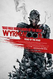 Picture of a movie: Wyrmwood: Road Of The Dead