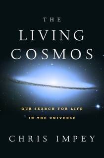 Picture of a book: The Living Cosmos: Our Search for Life in the Universe