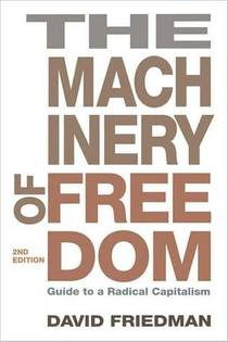 Picture of a book: Machinery Of Freedom: Guide To A Radical Capitalism