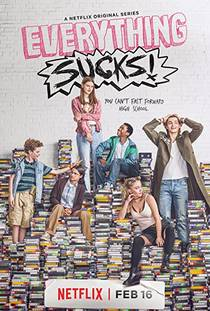 Picture of a TV show: Everything Sucks!
