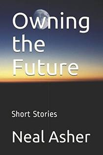 Picture of a book: Owning the Future: Short Stories