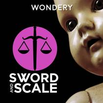 Picture of a podcast: Sword And Scale