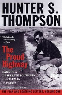Picture of a book: The Proud Highway: Saga Of A Desperate Southern Gentleman, 1955-1967