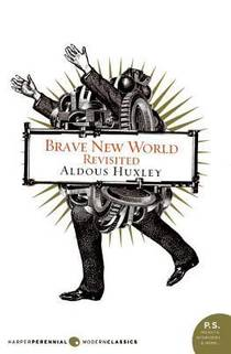 Picture of a book: Brave New World Revisited