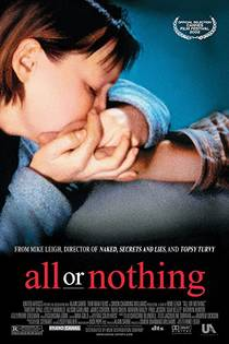 Picture of a movie: All Or Nothing