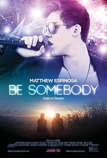 Picture of a movie: Be Somebody