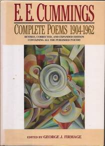 Picture of a book: E.E. Cummings: Complete Poems 1904-1962 (Revised, Corrected, and Expanded Edition)