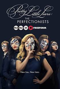 Picture of a TV show: Pretty Little Liars: The Perfectionists
