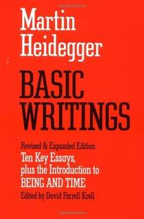 Picture of a book: Basic Writings: Ten Key Essays, Plus The Introduction To Being And Time