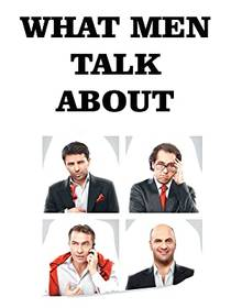 Picture of a movie: What Men Talk About