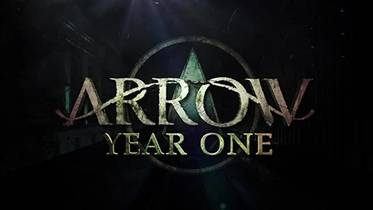 Picture of a TV show: Arrow: Year One