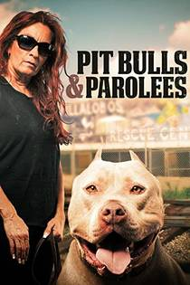 Picture of a TV show: Pit Bulls And Parolees