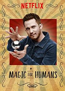 Picture of a TV show: Magic For Humans
