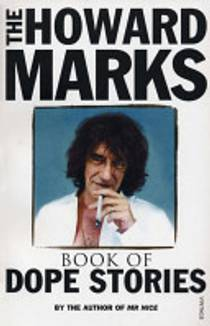 Picture of a book: The Howard Marks Book Of Dope Stories