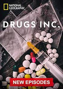 Picture of a TV show: Drugs, Inc.