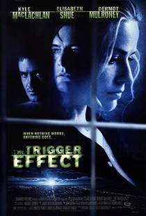 Picture of a movie: The Trigger Effect
