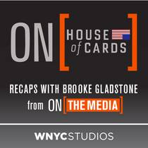 Picture of a podcast: On House of Cards