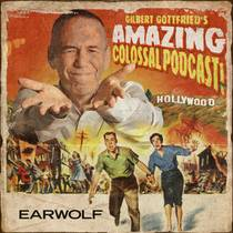 Picture of a podcast: Gilbert Gottfried's Amazing Colossal Podcast