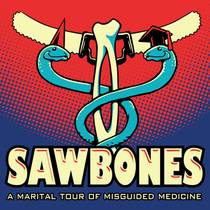 Picture of a podcast: Sawbones: A Marital Tour Of Misguided Medicine