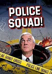 Picture of a TV show: Police Squad!