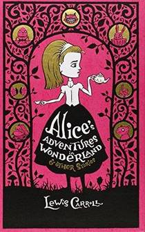 Picture of a book: Alice's Adventures In Wonderland & Other Stories