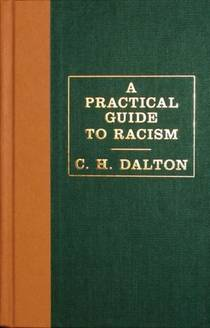 Picture of a book: A Practical Guide To Racism