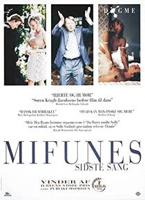 Picture of a movie: Mifunes Sidste Sang