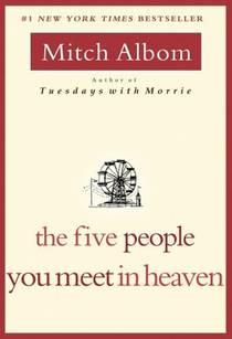 Picture of a book: The Five People You Meet In Heaven