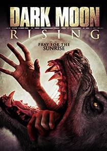 Picture of a movie: Dark Moon Rising