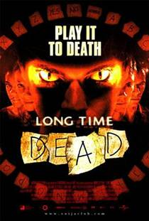 Picture of a movie: Long Time Dead