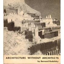 Picture of a book: Architecture Without Architects