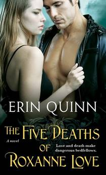 Picture of a book: The Five Deaths Of Roxanne Love