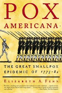 Picture of a book: Pox Americana: The Great Smallpox Epidemic Of 1775-82