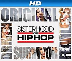 Picture of a TV show: Sisterhood Of Hip Hop