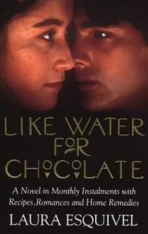 Picture of a book: Like Water For Chocolate