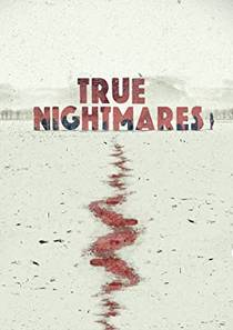 Picture of a TV show: True Nightmares