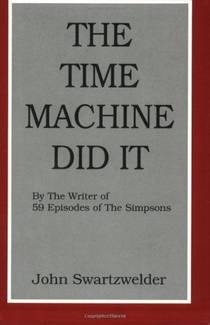 Picture of a book: The Time Machine Did It