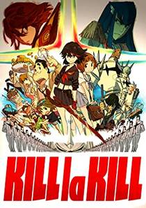 Picture of a TV show: Kill La Kill