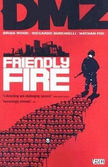 Picture of a book: DMZ, Vol. 4: Friendly Fire