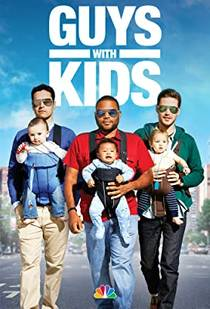 Picture of a TV show: Guys With Kids
